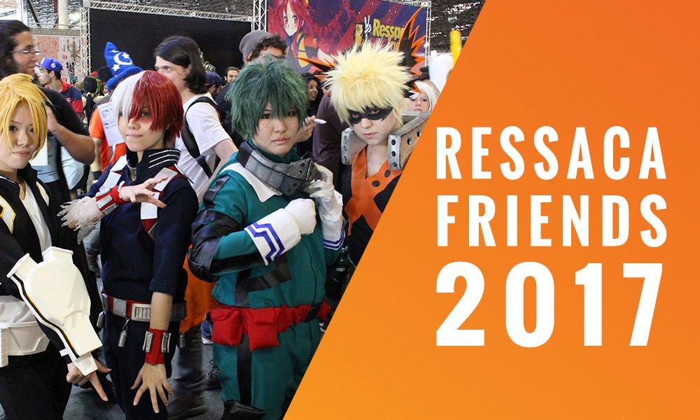 Fomos ao Ressaca Friends 2017. Confira o que rolou por lá!