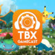 TBX Gamecast #002 | Pokémon