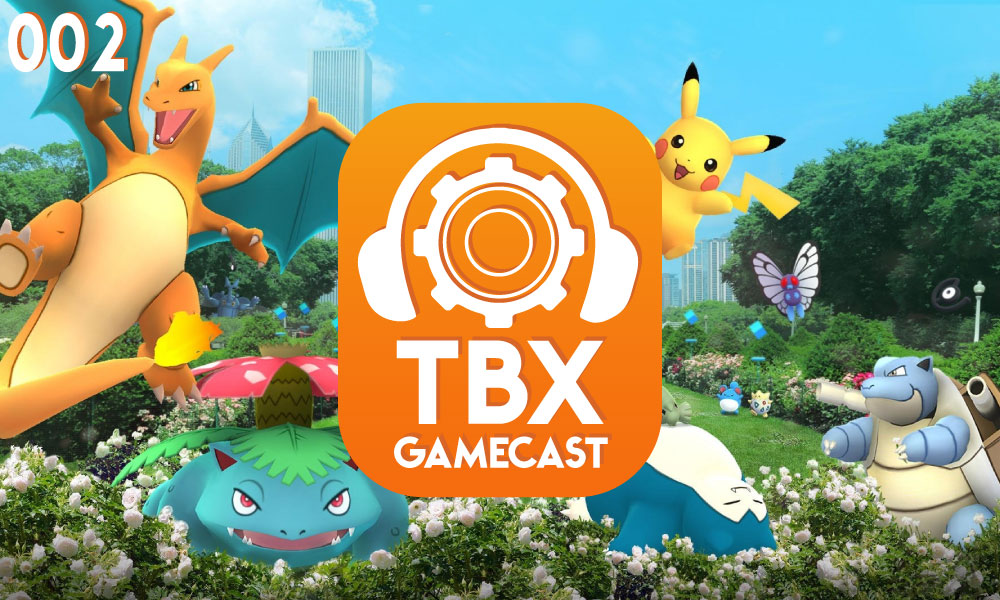 TBX Gamecast #002 | Pokémon